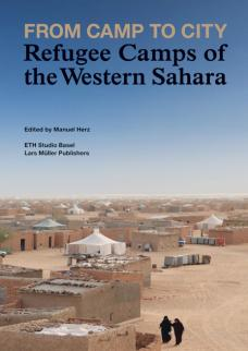 From Camp to City – Refugee Camps of the Western Sahara