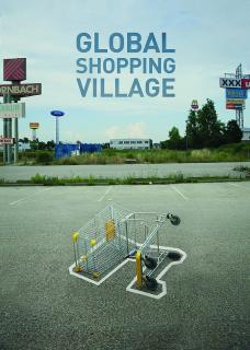 Global Shopping Village – Endstation Kaufrausch