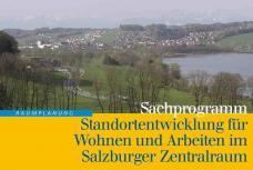 Sachprogramm für Wohnen und Arbeiten im Salzburger Zentralraum