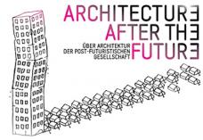 architectureafterthefuture_ausstellung_candreastoepfer_kopie.jpg