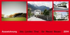 Auszeichnung des Landes Tirol für Neues Bauen 2014 vergeben