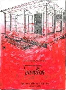 Pavillon. Hommage à Herbert Eichholzer (1903-1943)