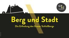 GrazMuseum: Berg und Stadt