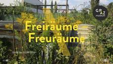 GrazMuseum: Freiräume – Freuräume