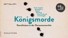 GrazMuseum: Königsmorde