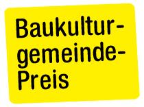 LandLuft Baukulturgemeinde Preis 2016
