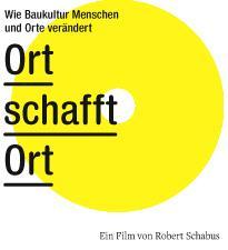 ORT SCHAFFT ORT von Robert Schabus