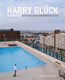 Harry Glück. Wohnbauten