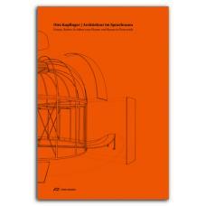 HDA Graz: Otto Kapfinger _ Architektur im Sprachraum