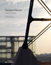 HDA Graz: RieglerRiewe – 10 Years 20 Projects