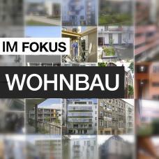 Sujet_Fokus_Wohnbau