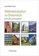 HDA Graz: Wohnbaukultur in Österreich