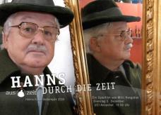 Spielfilm: HANNS DURCH DIE ZEIT. Dauer: 78 Min, Farbe. Format: Video, 16:9. Drehort: Forum Stadtpark, Graz