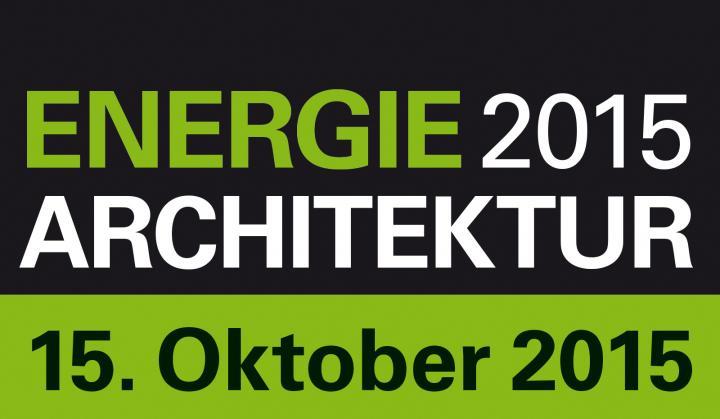 Fachkongress ENERGIE ARCHITEKTUR 2015