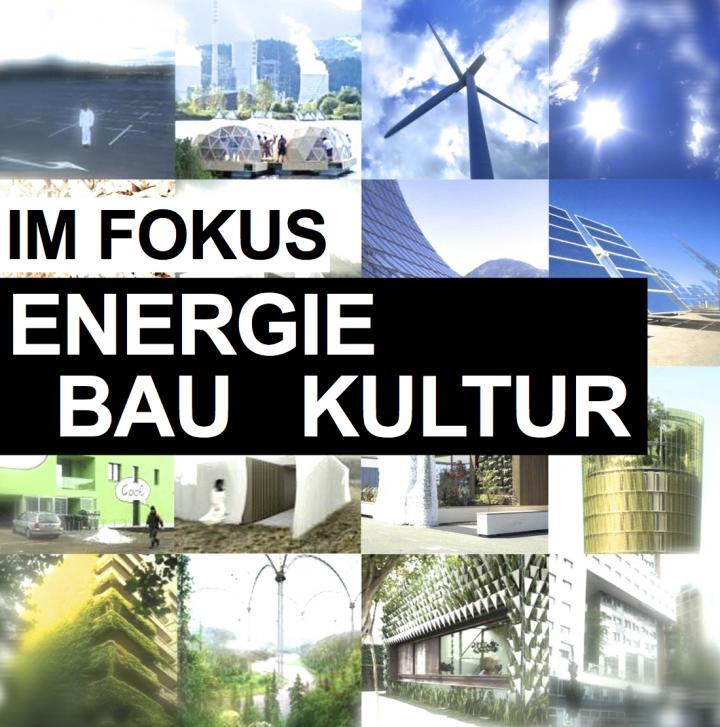 im fokus: energie bau kultur